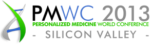 Personalized Medicine World Conference (PMWC) 2013 Silicon Valley